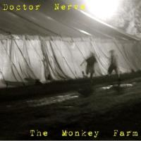 Doctor Nerve - The Monkey Farm