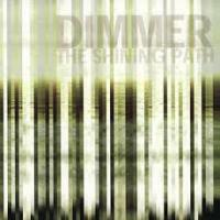 Dimmer - Shining Path