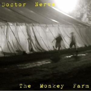 Doctor Nerve - The Monkey Farm