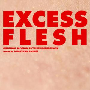 Excess Flesh - Jonathan Snipes