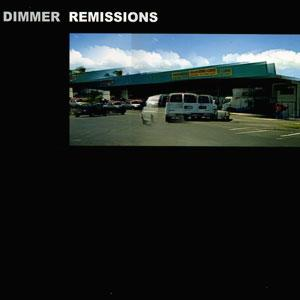 Dimmer - Remissions