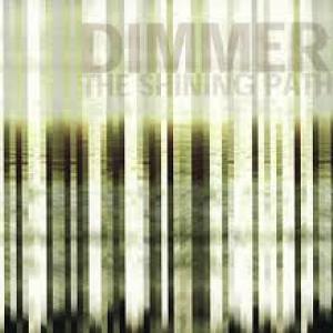 Dimmer - Shining Path