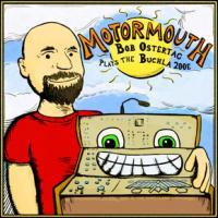 Bob Ostertag - Motomouth