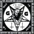 GG Allin / Shrinkwrap - War in My Head - I'm Your Enemy